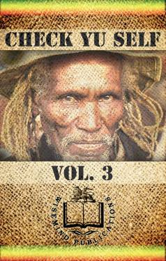 Wise Mind Publications - Check Yu Self Vol. 3 - Front Cover