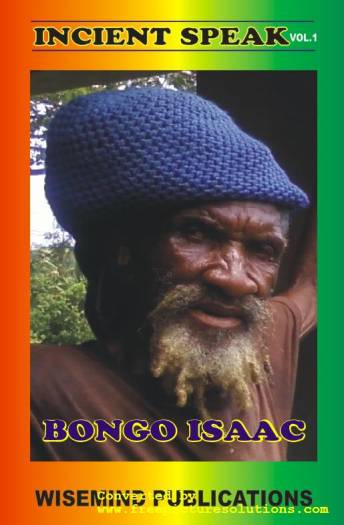 Wise Mind Publications - Incient Speak Vol. 1 - Bongo Isaac - Front Cover