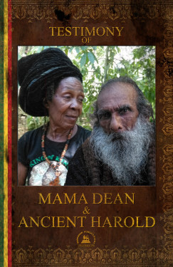 Testimony Of Mama Dean & Ancient Harold